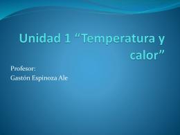 """Unidad 1 """"Temperatura y calor"""""""