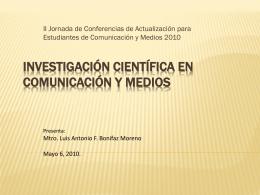 Investigación científica en comunicación y medios