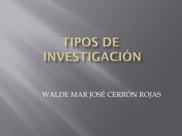 Tipos de investigación - walcero | Just another