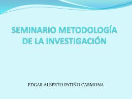 SEMINARIO METODOLOGÍA DE LA INVESTIGACIÓN