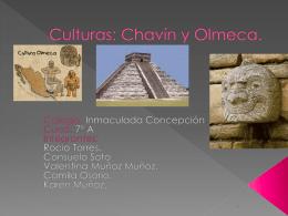 Culturas: Olmecas y Chavín.