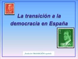 Diapositiva 1 - Fundación Transición Española