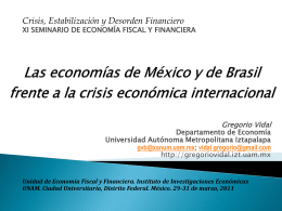 Las economías de México y de Brasil frente a la