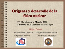 Orígenes y desarrollo de la física nuclear -