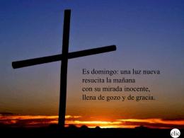 Es domingo - Capilla De Oración Católica