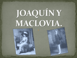 JOAQUÍN Y MACLOVIA.