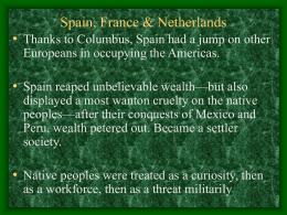 Spain, France & Netherlands