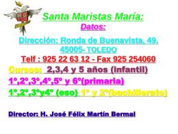 Santa Maristas María: Datos: