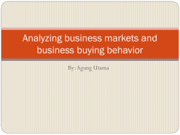 Analyzing business markets and business buying