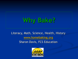 Why Bake?Why Bake? - Home Baking Association