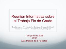 Reunión Informativa sobre el Trabajo Fin de Grado