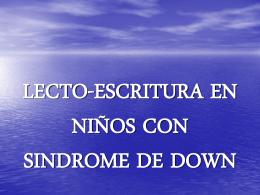 LECTO-ESCRITURA EN NIÑOS CON SINDROME DE DOWN