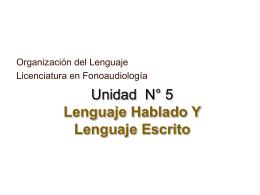 Unidad N° 5 lenguaje hablado y lenguaje escrito