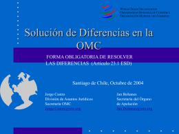 Solución de Diferencias en la OMC