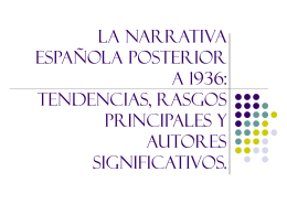 LA NARRATIVA ESPAÑOLA POSTERIOR A 1936: