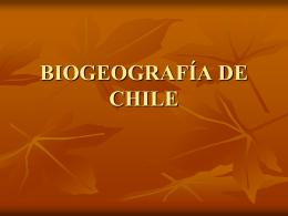 BIOGEOGRAFÍA DE CHILE