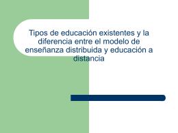 Tipos de educación existentes y la diferencia