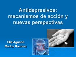 Antidepresivos: mecanismos de acción y nuevas