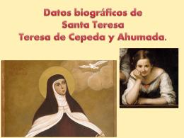 Datos biográficos de Teresa de Cepeda y Ahumada.