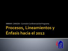 Lineamientos y énfasis hacia el 2012