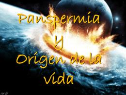 Origen de la vida y Panspermia