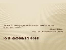 La Titulación en el CETI