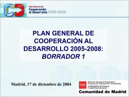 PRESENTACIÓN DEL PLAN GENERAL DE COOPERACIÓN AL