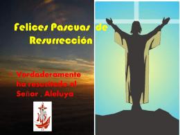 Felices Pascuas del Resurrección