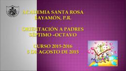 Academia Santa Rosa Bayamón, P.R. Orientacin de
