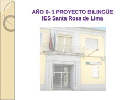 AÑO 0 PROYECTO BILINGÜE IES Santa Rosa de Lima