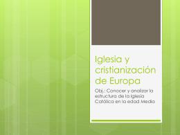 Iglesia y cristianización de Europa