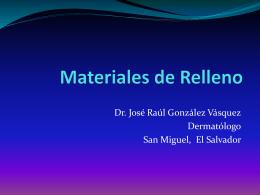 Materiales de Relleno - Dermatólogo José Raúl