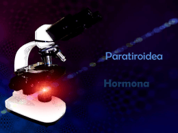 Paratiroidea - BIOQUÍMICA CLÍNICA ESPECIALIZADA |