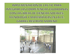 DIAGNÓSTICO DE LA I.E. GABRIEL RESTREPO MORENO