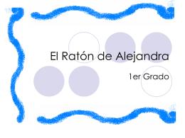 El Ratón de Alejandra
