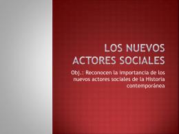 Los Nuevos Actores Sociales