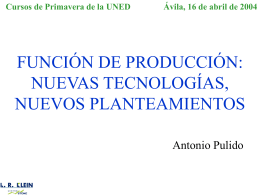 FUNCIÓN DE PRODUCCIÓN: NUEVAS TECNOLOGÍAS, NUEVOS
