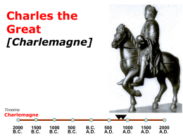 Charles the Great [Charlemagne]