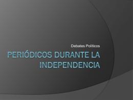 Periódicos durante la Independencia