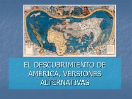 EL DESCUBRIMIENTO DE AMÉRICA, VERSIONES