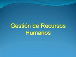 Gestión de Recursos Humanos I -