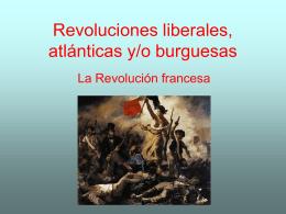 Revoluciones liberales, atlánticas y/o burguesas