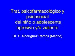 Tractament psicofarmacològic i estratègies