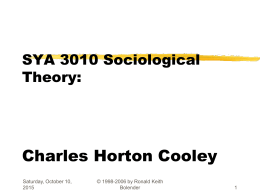 SOC4044 Sociological Theory Charles Horton Cooley