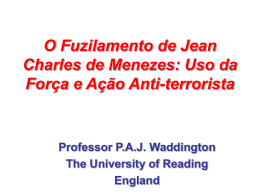 The Shooting of Jean Charles de Menezes at the