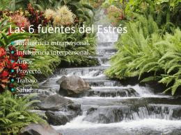 Las 6 fuentes del Estrés -