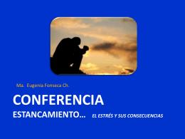 Conferencia estancamiento… El estrés y sus