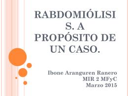 RABDOMIOLISIS. A PROPÓSITO DE UN CASO.