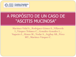 """A PROPÓSITO DE UN CASO DE """"ASCITIS MUCINOSA"""""""