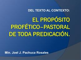 EL PROPÓSITO PROFÉTICO–PASTORAL DE TODA